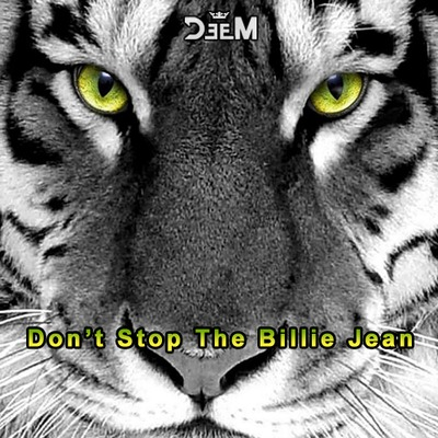 DeeM - Don't Stop The Billie Jean