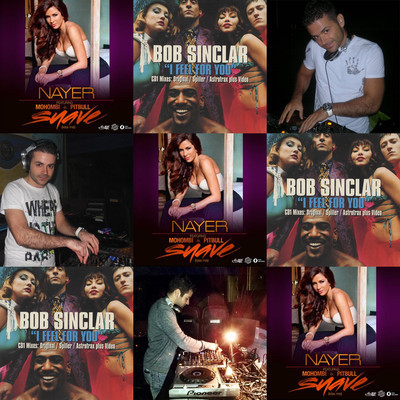 Nayer, Pitbull, Mohombi vs Bob Sinclar - I Feel Suavemente (Rosario Marafini Deejay Mashup)