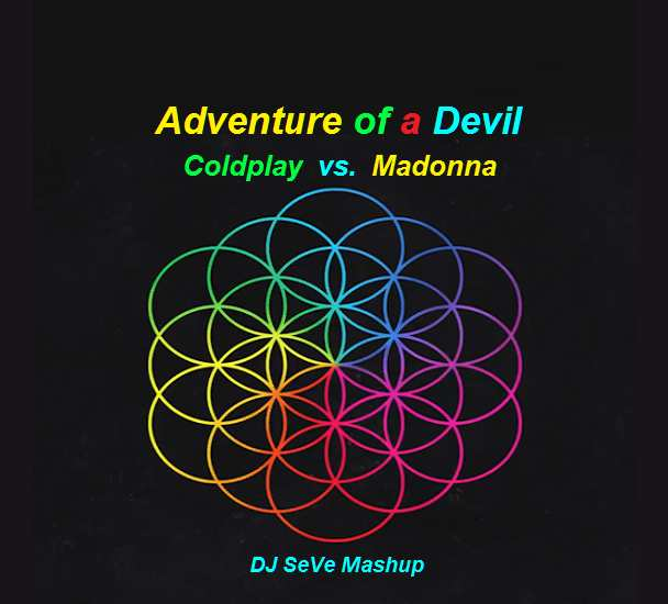 DJ SeVe - Adventure of a Devil (Coldplay VS Madonna)